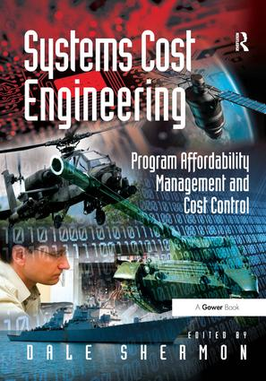 Systems Cost Engineering: Program Affordability Management and Cost Control, 1st Edition (Paperback) book cover