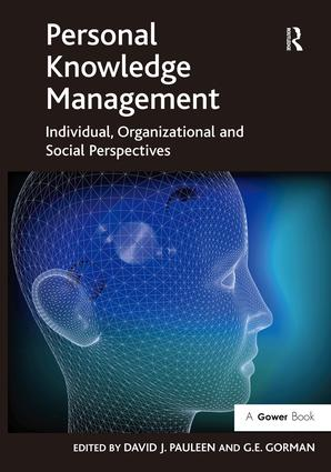 Personal Knowledge Management: Individual, Organizational and Social Perspectives, 1st Edition (Hardback) book cover