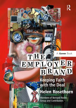 The Employer Brand: Keeping Faith with the Deal, 1st Edition (Hardback) book cover