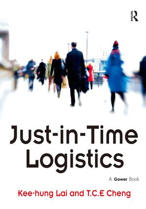 Just-in-Time Logistics: 1st Edition (Hardback) book cover