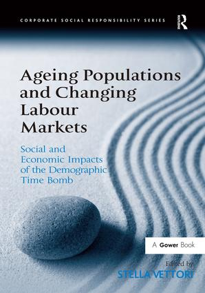 Ageing Populations and Changing Labour Markets: Social and Economic Impacts of the Demographic Time Bomb book cover