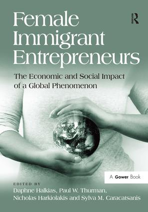 Female Immigrant Entrepreneurs: The Economic and Social Impact of a Global Phenomenon, 1st Edition (Hardback) book cover