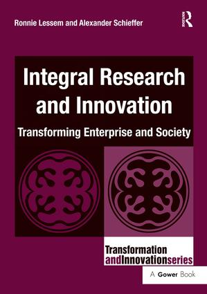 Integral Research and Innovation: Transforming Enterprise and Society book cover