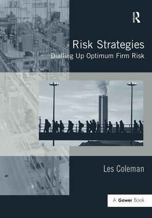 Risk Strategies: Dialling Up Optimum Firm Risk, 1st Edition (Hardback) book cover