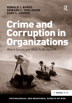Crime and Corruption in Organizations: Why It Occurs and What To Do About It book cover