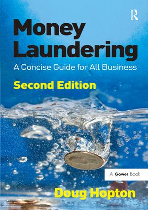 Money Laundering: A Concise Guide for All Business, 2nd Edition (Hardback) book cover