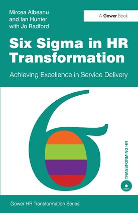 Six Sigma in HR Transformation: Achieving Excellence in Service Delivery, 1st Edition (Paperback) book cover