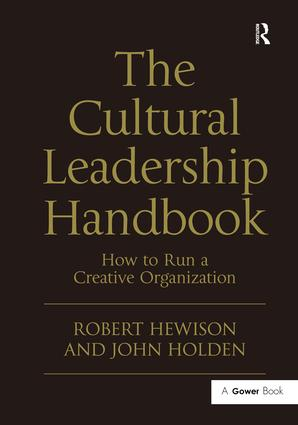 The Cultural Leadership Handbook: How to Run a Creative Organization, 1st Edition (Hardback) book cover