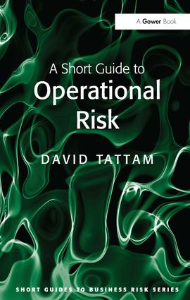 A Short Guide to Operational Risk (Paperback) book cover