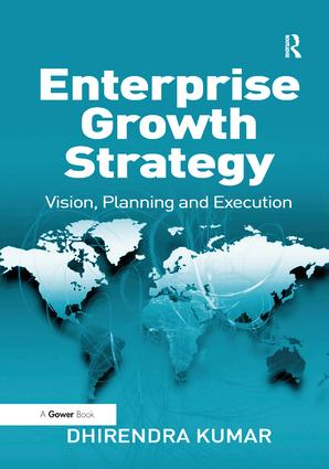 Enterprise Growth Strategy: Vision, Planning and Execution, 1st Edition (Hardback) book cover