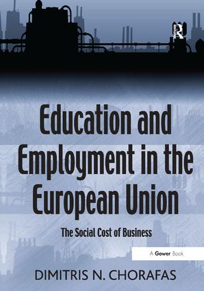 Education and Employment in the European Union: The Social Cost of Business book cover