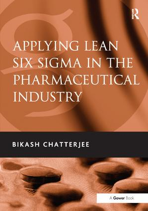 Applying Lean Six Sigma in the Pharmaceutical Industry: 1st Edition (Hardback) book cover