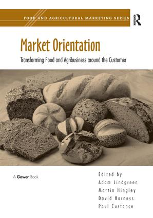 Market Orientation: Transforming Food and Agribusiness around the Customer book cover