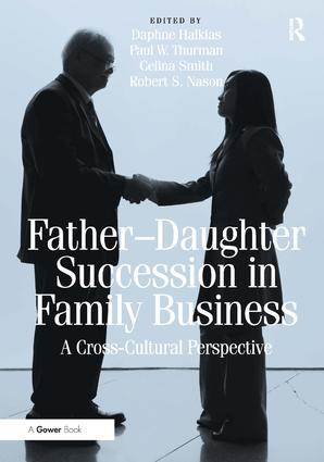 Father-Daughter Succession in Family Business: A Cross-Cultural Perspective, 1st Edition (Hardback) book cover