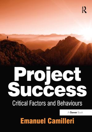 Project Success: Critical Factors and Behaviours, 1st Edition (Hardback) book cover