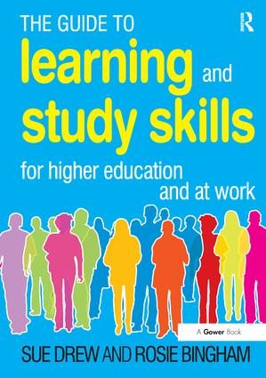 The Guide to Learning and Study Skills: For Higher Education and at Work, 1st Edition (Paperback) book cover
