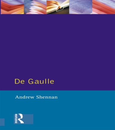 De Gaulle: 1st Edition (Paperback) book cover