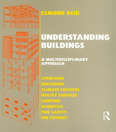 Understanding Buildings a Multidisciplinary Approach: 1st Edition (Hardback) book cover