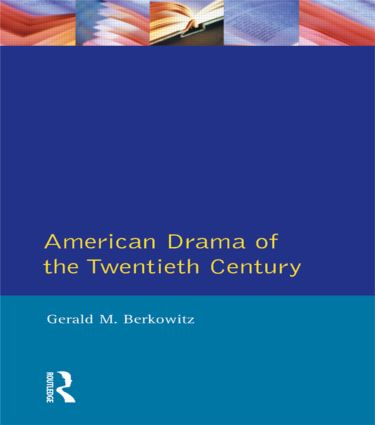 American Drama of the Twentieth Century: 1st Edition (Paperback) book cover