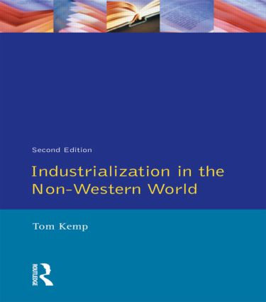Industrialisation in the Non-Western World: 2nd Edition (Paperback) book cover