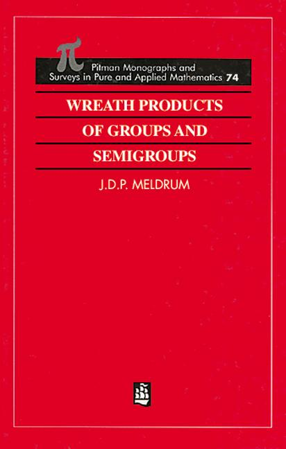 Wreath Products of Groups and Semigroups: 1st Edition (Hardback) book cover