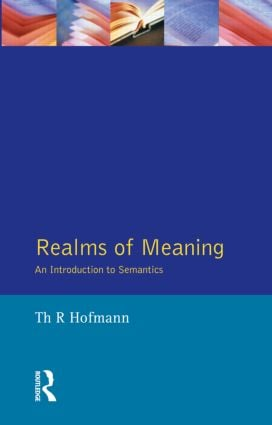 Realms of Meaning: An Introduction to Semantics, 1st Edition (Paperback) book cover