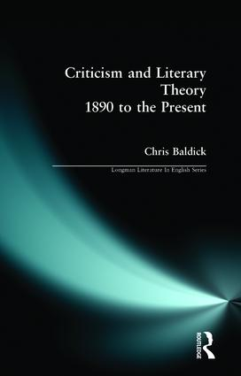 Criticism and Literary Theory 1890 to the Present: 1st Edition (Paperback) book cover