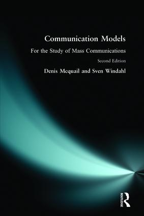 Communication Models for the Study of Mass Communications: 2nd Edition (Paperback) book cover