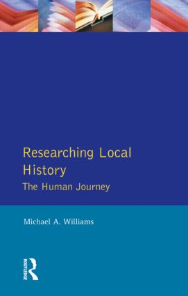 Researching Local History: The Human Journey book cover
