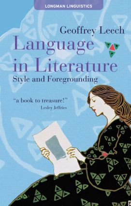 Language in Literature: Style and Foregrounding, 1st Edition (Paperback) book cover