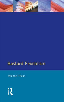 Bastard Feudalism book cover