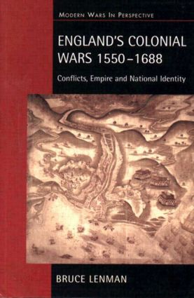 England's Colonial Wars 1550-1688: Conflicts, Empire and National Identity book cover
