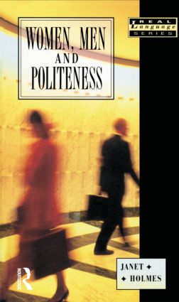 Women, Men and Politeness: 1st Edition (Paperback) book cover