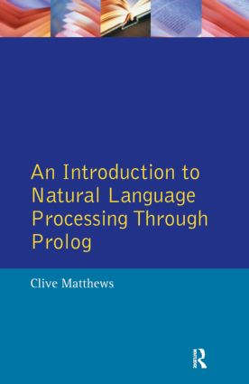 An Introduction to Natural Language Processing Through Prolog: 1st Edition (Paperback) book cover