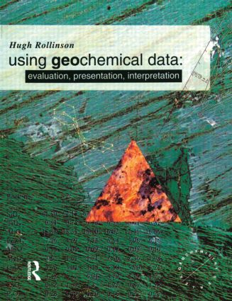 Using Geochemical Data: Evaluation, Presentation, Interpretation, 1st Edition (Paperback) book cover