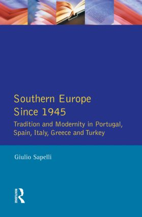Southern Europe: Politics, Society and Economics Since 1945, 1st Edition (Paperback) book cover
