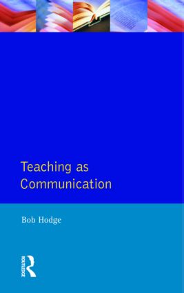 Teaching as Communication: 1st Edition (Paperback) book cover