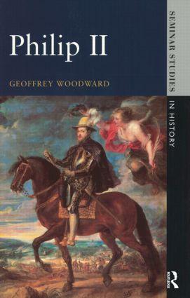 Philip II: 1st Edition (Hardback) book cover