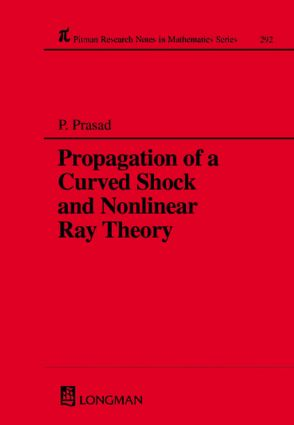 Propagation of a Curved Shock and Nonlinear Ray Theory: 1st Edition (Hardback) book cover