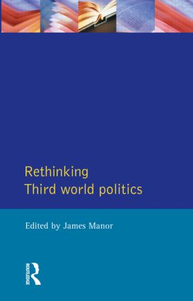 Rethinking Third-World Politics: 1st Edition (Paperback) book cover
