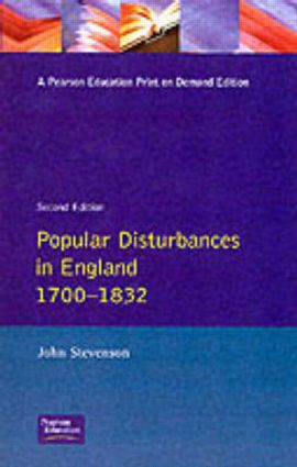 Popular Disturbances in England 1700-1832: 2nd Edition (e-Book) book cover
