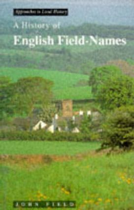 A History of English Field Names: 1st Edition (Paperback) book cover
