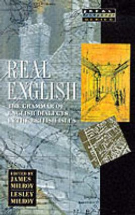 Real English: The Grammar of English Dialects in the British Isles, 1st Edition (Paperback) book cover