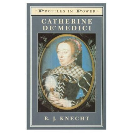 Catherine de'Medici: 1st Edition (Paperback) book cover