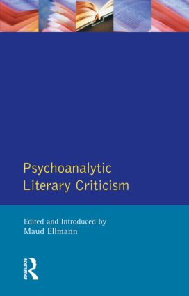 Psychoanalytic Literary Criticism book cover