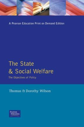 State and Social Welfare, The: The Objectives of Policy, 1st Edition (Paperback) book cover