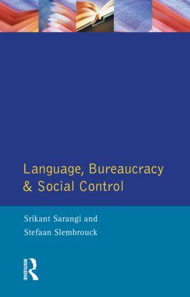 Language, Bureaucracy and Social Control (Hardback) book cover