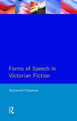 Forms of Speech in Victorian Fiction: 1st Edition (Paperback) book cover