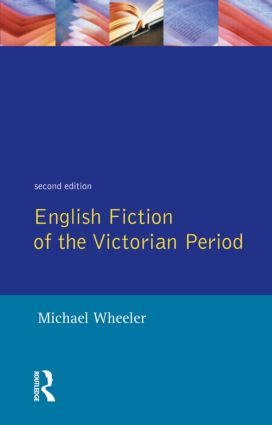 English Fiction of the Victorian Period: 2nd Edition (Paperback) book cover