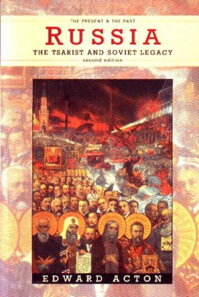 Russia: The Tsarist and Soviet Legacy book cover